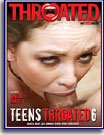 Teens Throated 6