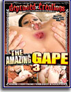 Amazing Gape 3, The