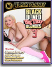 Black Boned: Big Titty Blondes 3