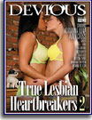 True Lesbian Heartbreakers 2