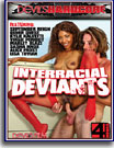 Interracial Deviants