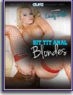 Big Tit Anal Blondes