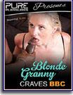 Blonde Granny Craves BBC