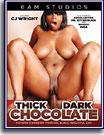Thick Dark Chocolate