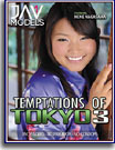 Temptations of Tokyo 3