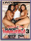 Black N' Beautiful 3