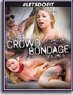 Crowd Bondage 5