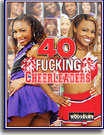 40 Fucking Cheerleaders