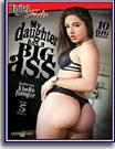 My Daughter Has A Big Ass