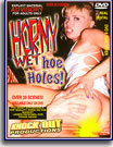 Horny Wet Hoe Holes