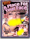 Place For Your Face