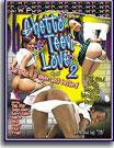 Ghetto Teen Love 2