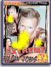 Extreme Blow Jobs
