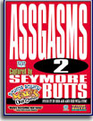 Seymore Butts Assgasms 2