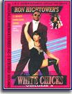 Ron Hightower's White Chicks 3