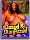 Dazed And Cumfuzed