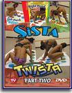 Sista Twista 2