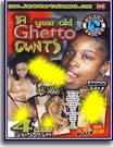 Punany Thrills - 18 Year Old Ghetto Cunts