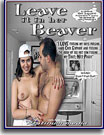 Leave It In Her Beaver
