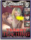 Tranny Teaching
