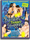 Invasion Of The Tranny Strappers 2