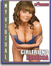 My Virtual Girlfriend Rebecca