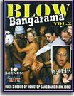 Blow Bangarama 2
