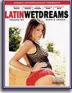 Latin Wet Dreams 4