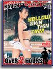 Naughty Asian Films - Yellow Skin Thin Trim