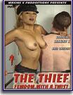 Thief: Femdom With A Twist, The
