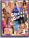 Ghetto Girlz 3