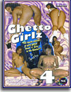 Ghetto Girlz 4