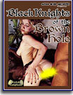 Black Knights Of the Brown Hole
