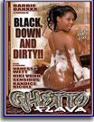 Ghetto Flava Black Down And Dirty