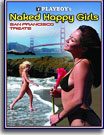 Playboy Naked Happy Girls: San Francisco Treats