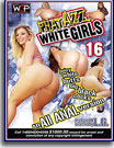 Phat Azz White Girls 16