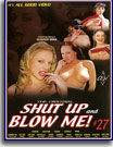 Shut Up and Blow Me 27