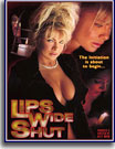 Lips Wide Shut
