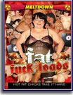 Fat Fuck Loads