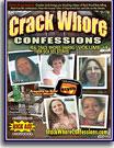 Crack Whore Confessions 4
