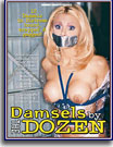 Damsels By The Dozen