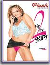 Hip 2 The Skip