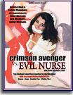 Crimson Avenger Vs Evil Nurse and Other Strange Events
