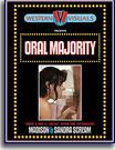 Oral Majority