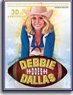 Debbie Does Dallas 30th Anniversary Edition
