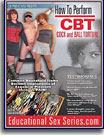 How To Perform CBT: Cock and Ball Torture