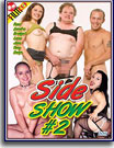 Side Show 2