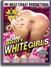 Bomb Booty White Girls