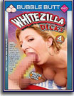 Whitezilla Dicks