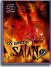 Sex Slaves of Satan 2